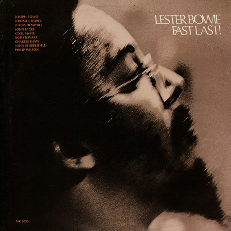 Lester Bowie - Fast Last!