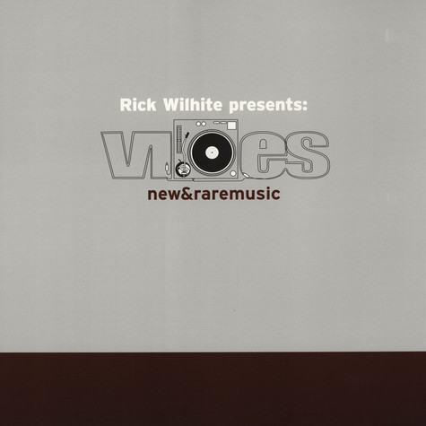 Rick Wilhite presents - Vibes New & Rare Music Part D
