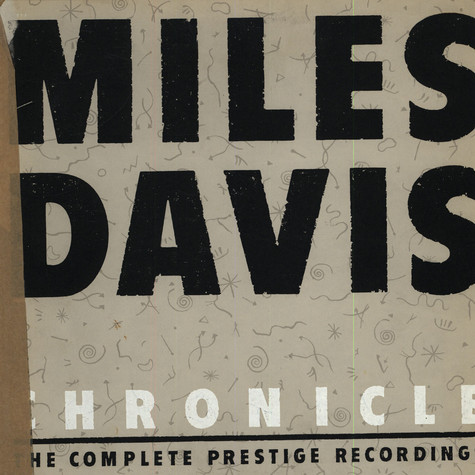Miles Davis - Chronicle: The Complete Prestige Recordings