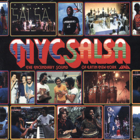 NYC Salsa - The Incendiary Sound Of Latin New York