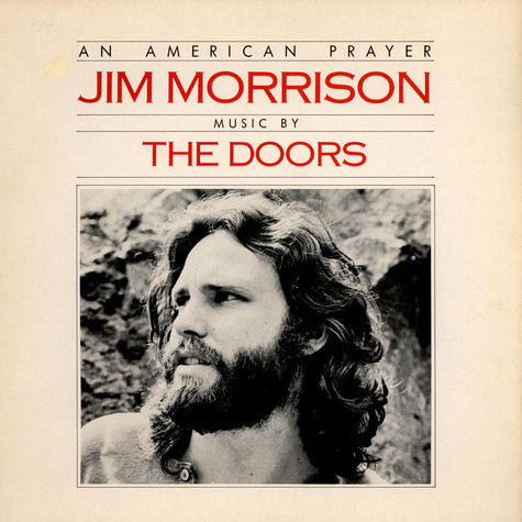 Jim Morrison & The Doors - An American Prayer