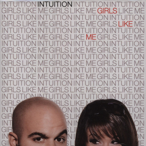 Intuition - Girls Like Me