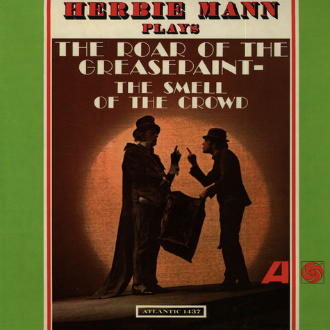 Herbie Mann - The Roar Of The Greasepaint- The Smell Of The Crowd