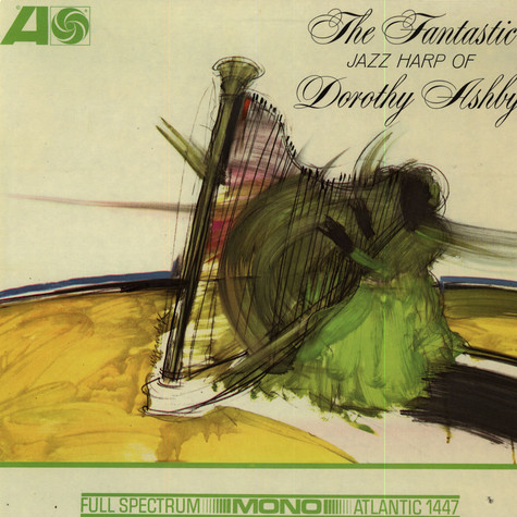 Dorothy Ashby - The Fantastic Jazz Harp Of Dorothy Ashby