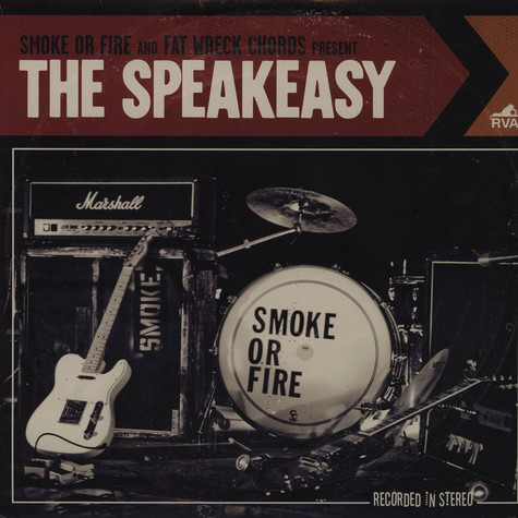 Smoke Or Fire - The Speakeasy