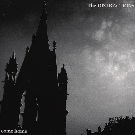 Distractions, The - Come Home!