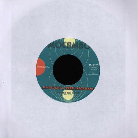 Paikan & The Sadhus / The Mighty Mocambos - Ananda The Great / Ballad Of The Bombay Sapphires