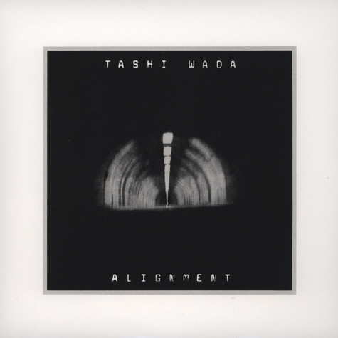 Tashi Wada - Alignment