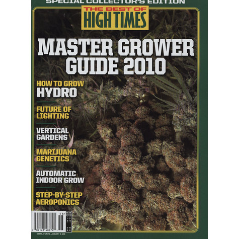 High Times Magazine - 2010 - Master grower's guide - the best of High Times