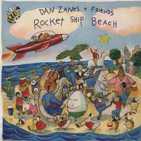 Zanes Dan & Friends - Rocket Ship Beach