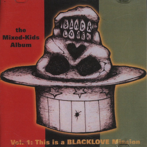 Blacklovecrew, The - The Mixed Kids Album Volume 1 - This Is A Black Love Mission