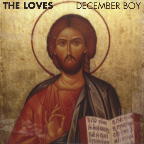 Loves, The - December Boy / Bubblegum