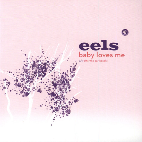 Eels - Baby Loves Me
