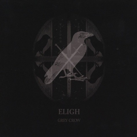 Eligh - GreyCrow