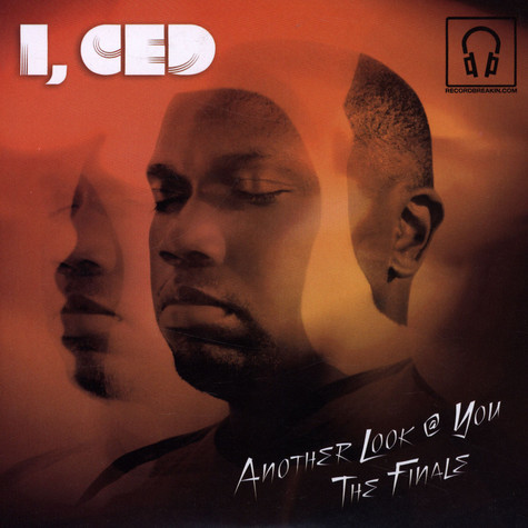 I, Ced - Another Look @ You