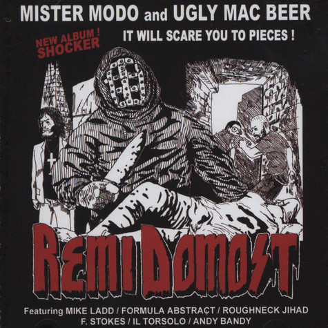 Mister Modo & Ugly Mac Beer - Remi Domost