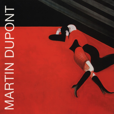 Martin Dupont - Lost And Late