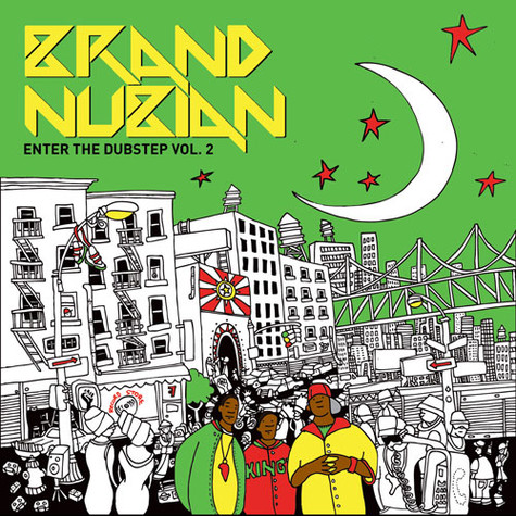 Brand Nubian - Enter The Dubstep Volume 2