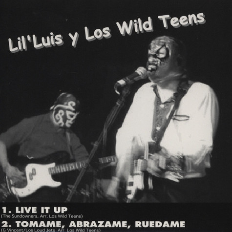 Lil' Luis Y Los Wild Teens / The Rizlas - Lil' Luis Y Los Wild Teens VS. The Rizlaz