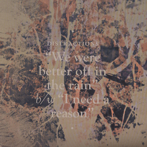 Distractions - We Were Better Off In The Rain