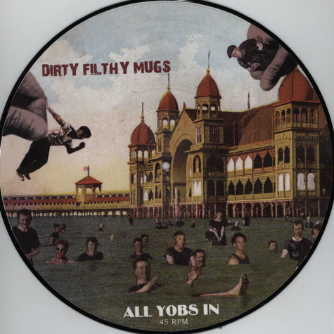 Dirty Filthy Mugs - All Yobs In