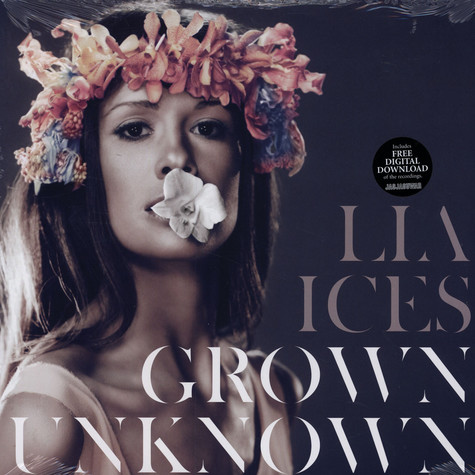 Lia Ices - Grown Unknown
