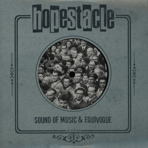 Hopestacle - Equivoque / Sound Of Music