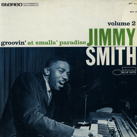 Jimmy Smith - Groovin' At Smalls' Paradise Volume 2