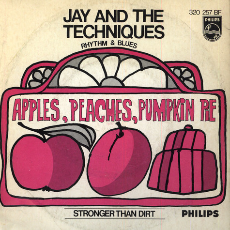 Jay And The Techniques - Apples, Peaches, Pumpkin Pie