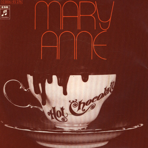 Hot Chocolate - Mary Anne