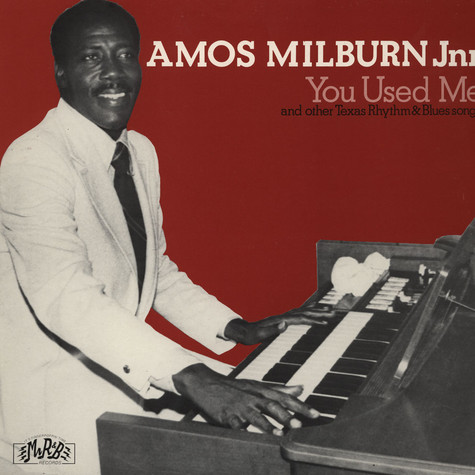 Amos Milburn - You Used Me