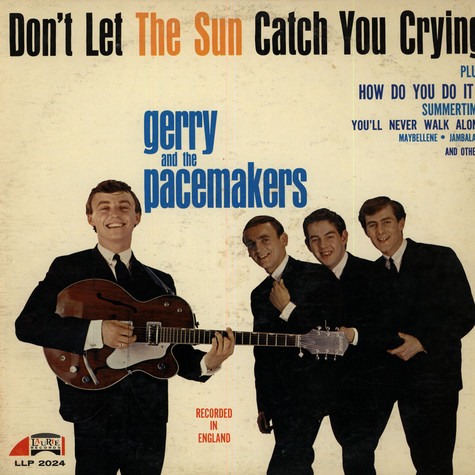 Gerry And The Peacemakers - Don't Let The Sun Catch You Crying