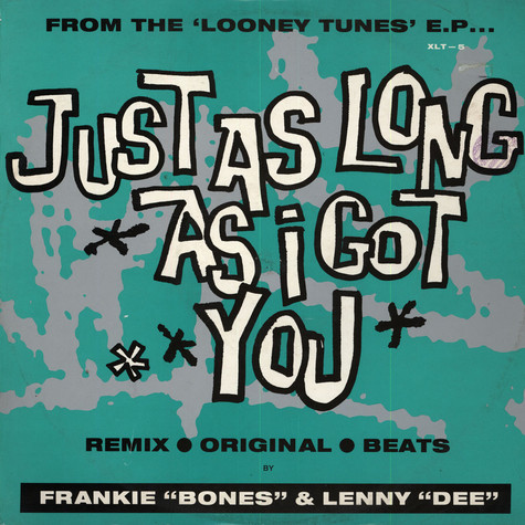 "Frankie ""Bones"" & Lenny ""Dee"" - Just As Long As I Got You"