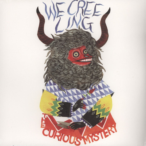 Curious Mystery - We Creeling