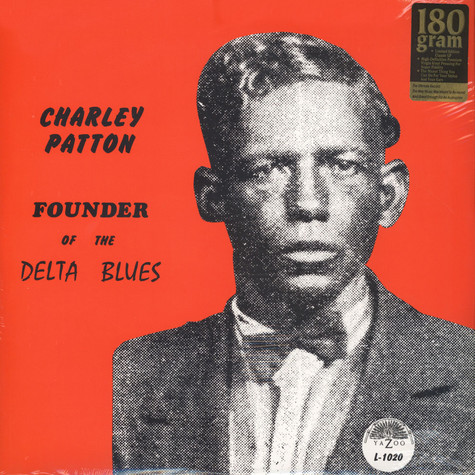 Charley Patton - Founder Of The Delta Blues