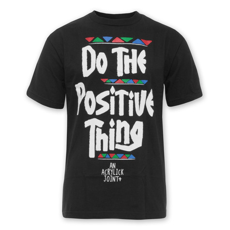 Acrylick - Positive Thing T-Shirt