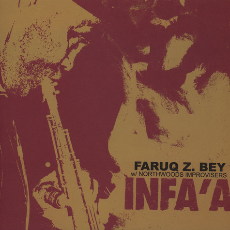 Faruq Z. Bey With Northwoods Improvisers - Infa'a