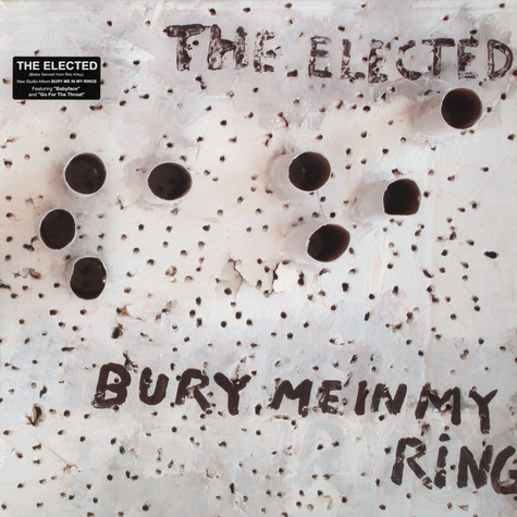 Elected Elected - Bury Me In My Rings