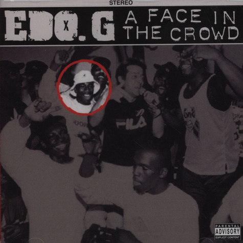 Ed O.G - A Face In The Crowd