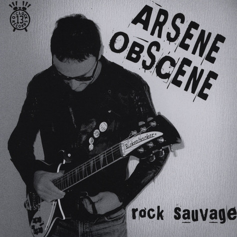 Arsene Obscene - Rock Sauvage