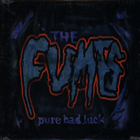 Fumes, The - Pure Bad Luck