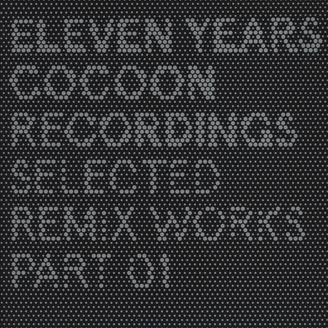 11 Years Cocoon - Anniversary Remixes Part 1