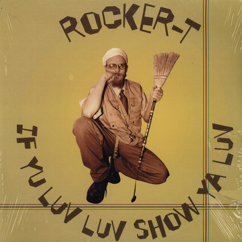 Rocker T - If Yu Luv Luv Show Ya Luv