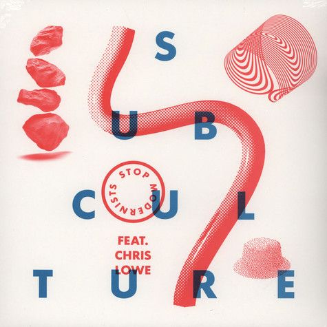 Stop Modernists - Subculture Feat Chris Lowe