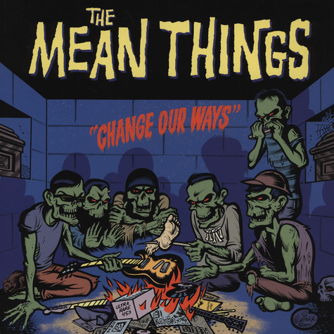 Mean Things, The - Change Our Ways