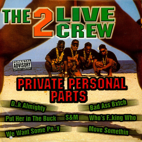 2 Live Crew, The - Private Personal Parts