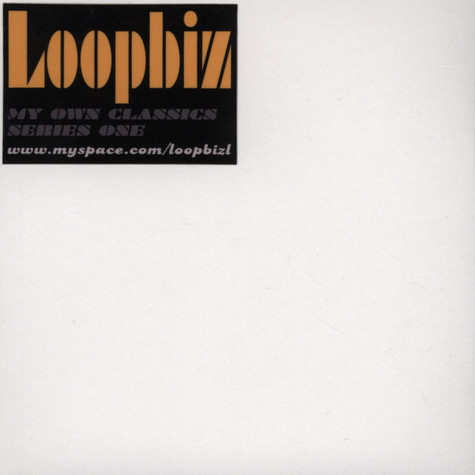 Loopbiz - My Own Classics Series One
