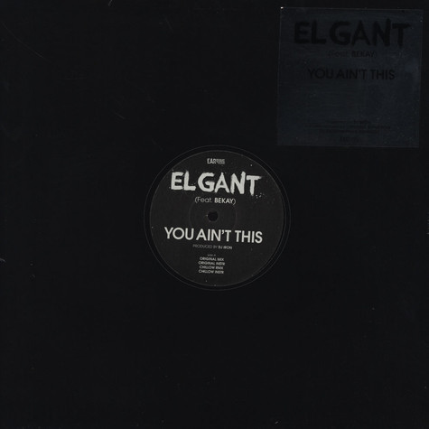 El Gant - You Ain't This Feat. Bekay