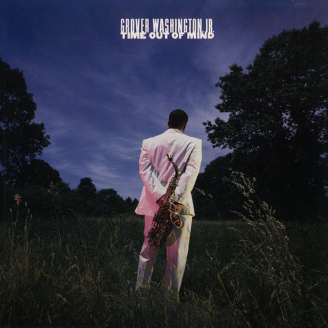 Grover Washington, Jr. - Time Out Of Mind
