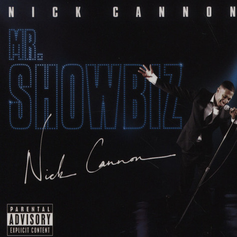 Nick Cannon - Mr. Showbiz